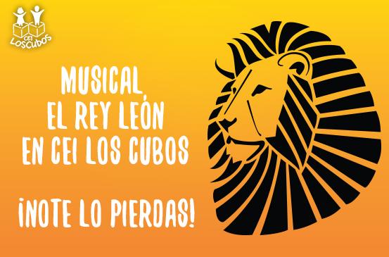 Musical El Rey León en CEI Los Cubos