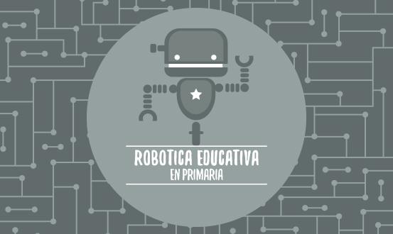 Robótica educativa en Primaria
