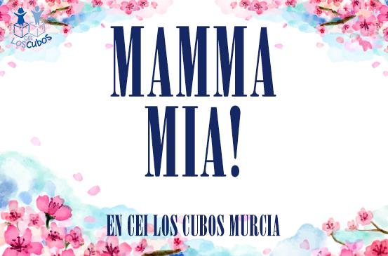 Mamma Mia en CEI Los Cubos