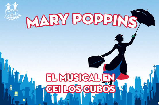 Mary Poppins en CEI Los Cubos