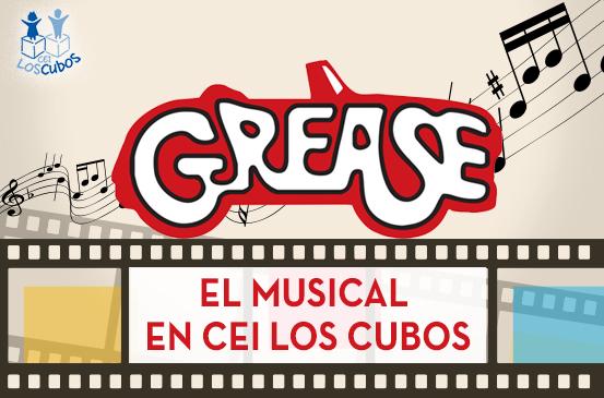 Grease en CEI Los Cubos