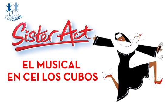 Sister Act en CEI Los Cubos