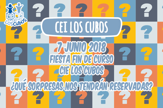 Fiesta Fin de Curso CEI Los Cubos